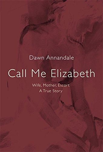 Call Me Elizabeth By Dawn Annandale