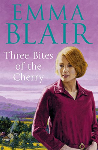 Three Bites of the Cherry By Emma Blair