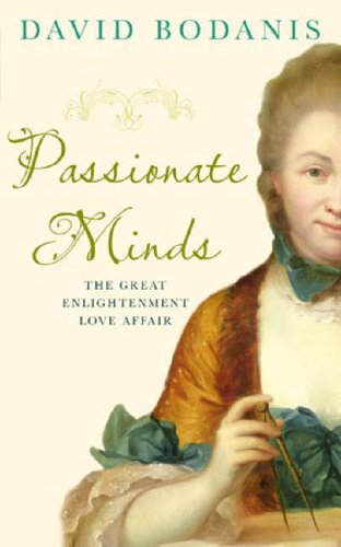 Passionate Minds By David Bodanis