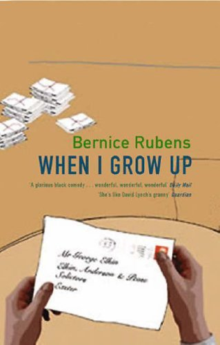 When I Grow Up By Bernice Rubens