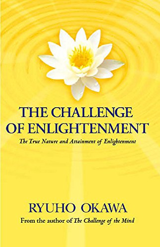 The Challenge Of Enlightenment By Ryuho Okawa