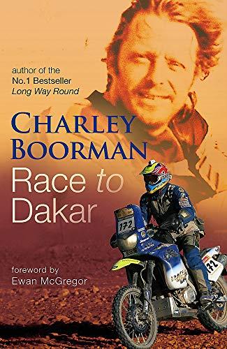 Race To Dakar By Charley Boorman