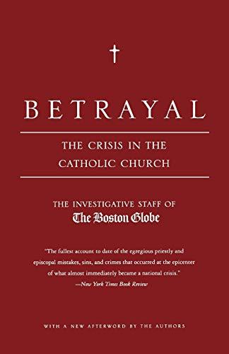 Betrayal By Boston Globe