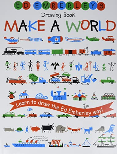 Ed Emberley's Drawing Book: Make A World By Ed Emberley