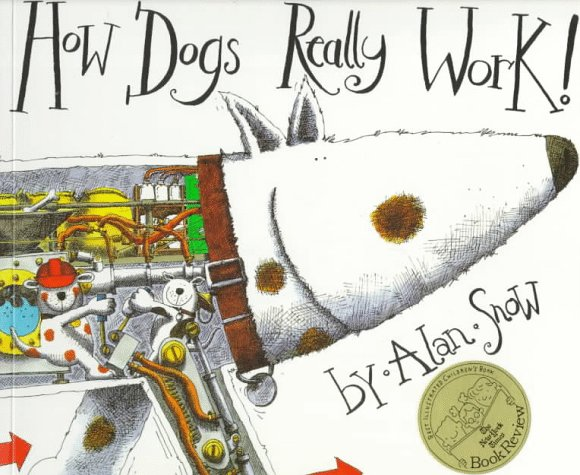 How Dogs Really Work By Alan Snow
