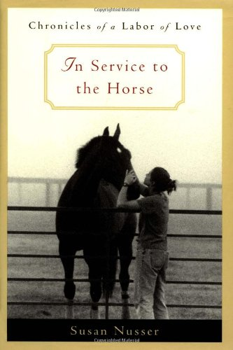 In Service to the Horse By S. Nusser