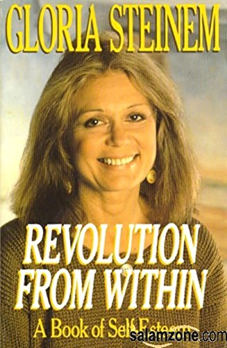 Revolution From Within By G STEINEM