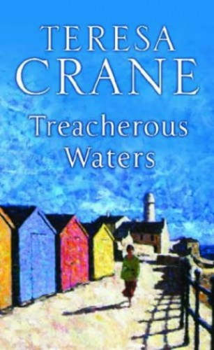 Treacherous Waters By Teresa Crane