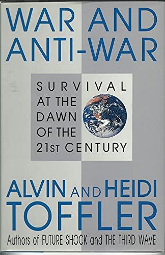 War and Anti-War By Alvin Toffler