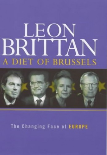 A Diet of Brussels By Leon Brittan