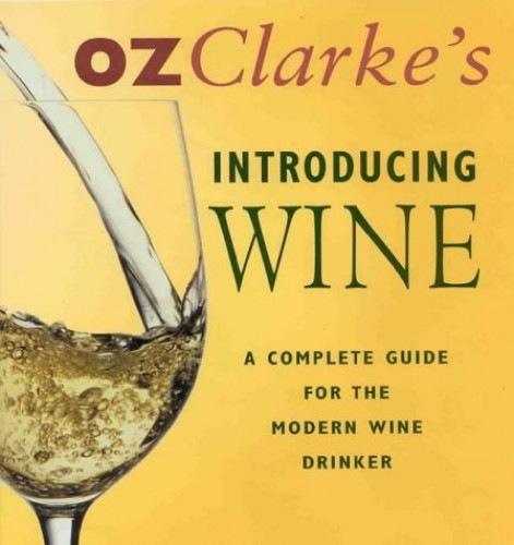 Introducing Wine By Oz Clarke