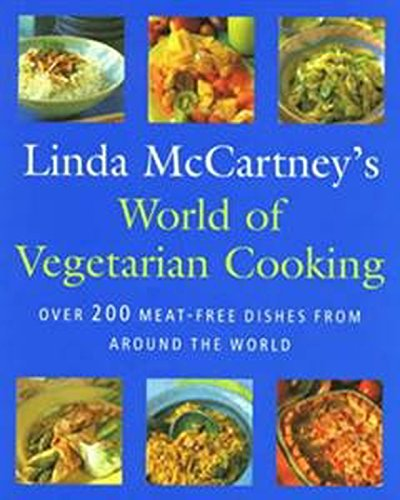 World Of Vegetarian Cooking By Linda McCartney