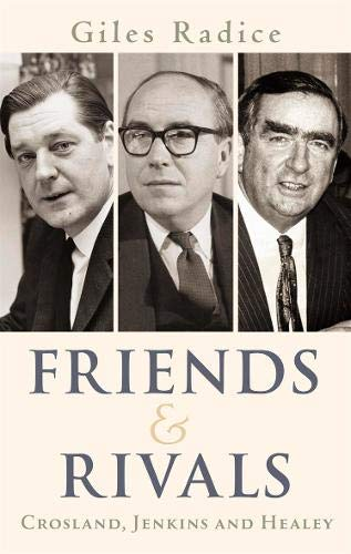 Friends and Rivals By Giles Radice