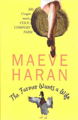 The Farmer Wants a Wife By Maeve Haran