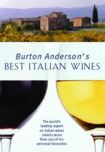Best Italian Wines By Burton Anderson