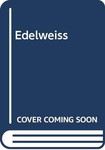 Edelweiss By Madge Swindells