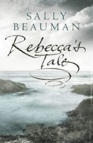 Rebecca's Tale By Sally Beauman