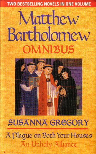 The First Matthew Bartholomew Omnibus By Susanna Gregory