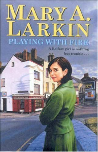 Playing With Fire By Mary Larkin
