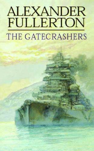 The Gatecrashers By Alexander Fullerton