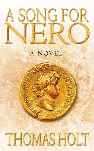 A Song For Nero By Thomas C. Holt