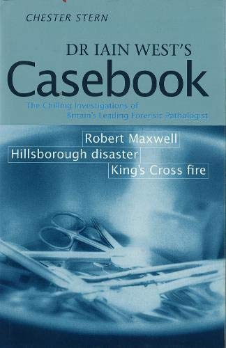 Dr Iain West's Casebook By Chester Stern