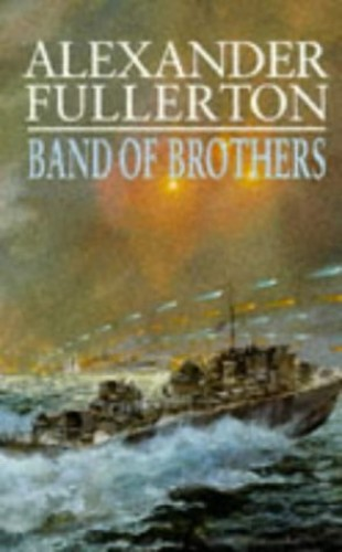 Band of Brothers By Alexander Fullerton
