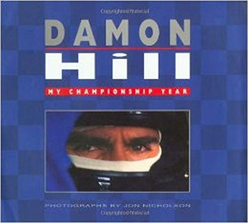 My Championship Year By Damon Hill