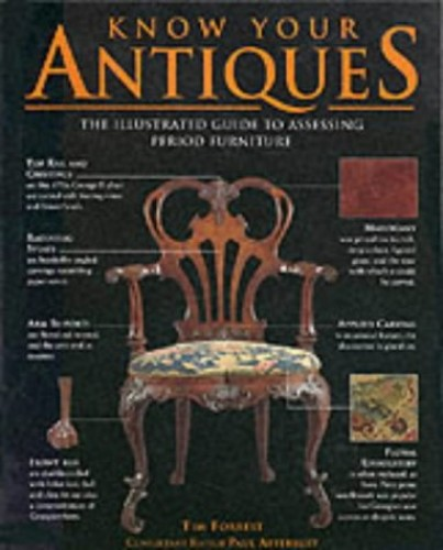 Know Your Antiques By Tim Forrest
