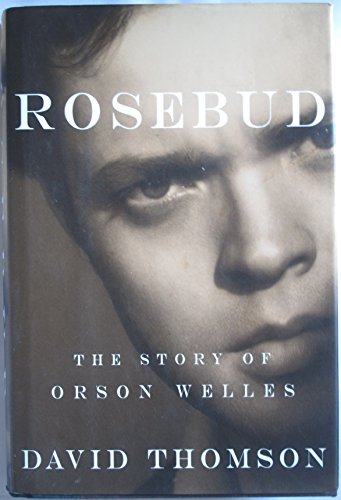Rosebud By David Thomson