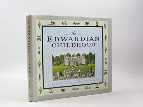 An Edwardian Childhood By Jane Pettigrew