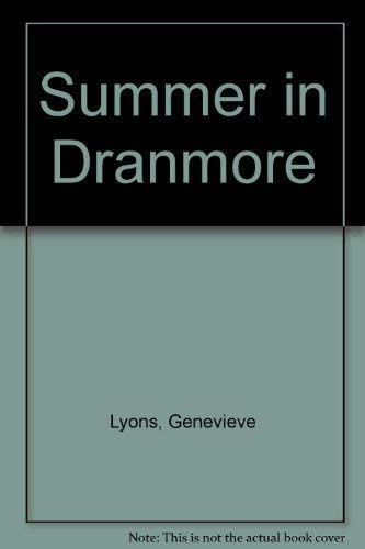 Summer in Dranmore By Genevieve Lyons