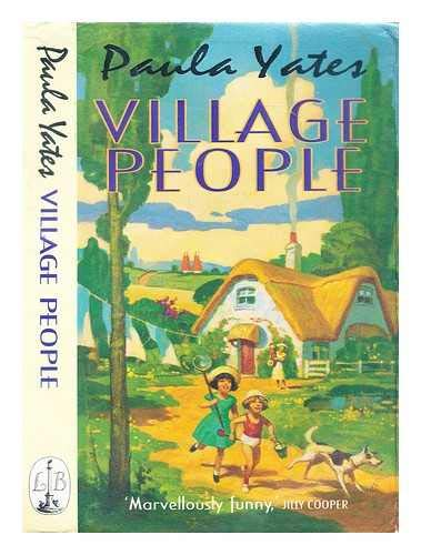 Village People By Paula Yates