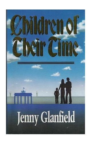 Children of Their Time By Jenny Glanfield