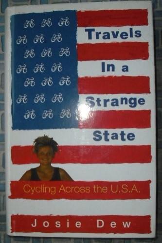 Travels in a Strange State By Josie Dew