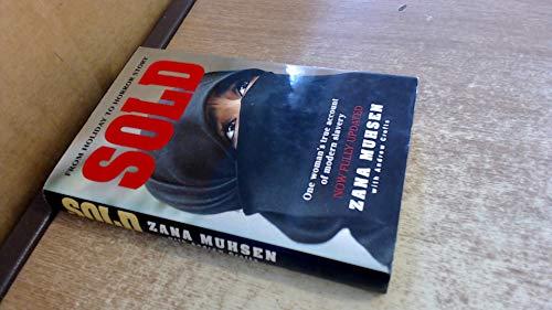 Sold: Story of Modern-day Slavery by Zana Muhsen