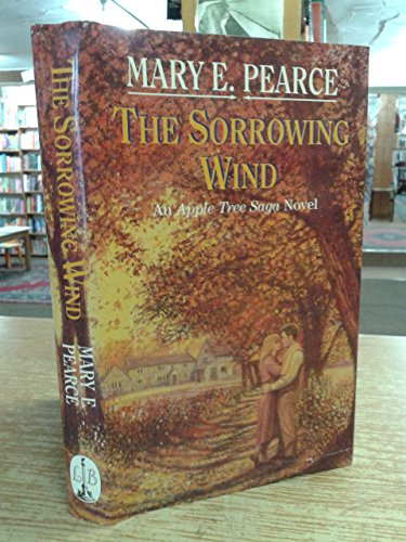 The Sorrowing Wind By Mary E. Pearce