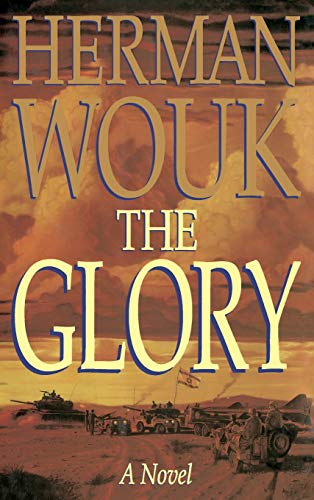 The Fiction:Glory By Herman Wouk