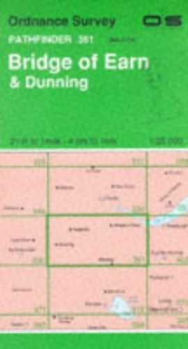 Bridge of Earn and Dunning By Ordnance Survey