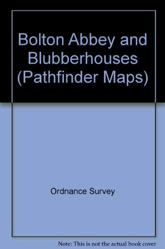 Bolton Abbey and Blubberhouses By Ordnance Survey