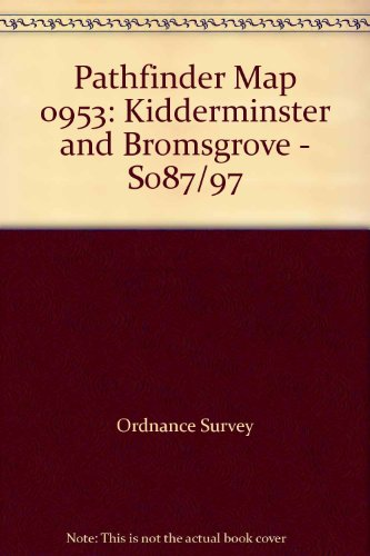 Kidderminster and Bromsgrove By Ordnance Survey