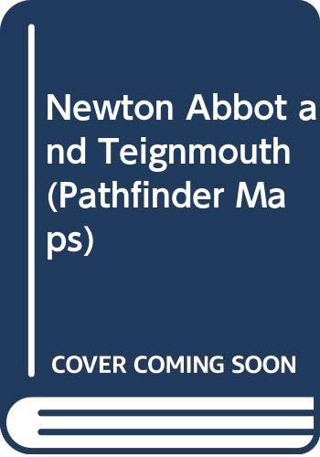 Newton Abbot and Teignmouth By Ordnance Survey