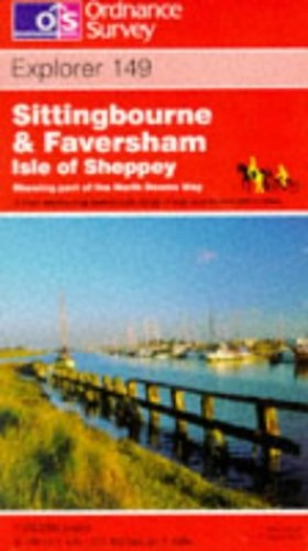 Sittingbourne and Faversham - Isle of Sheppey By Ordnance Survey