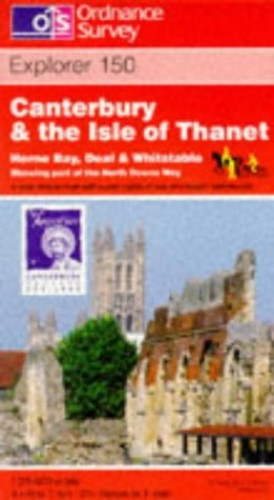 Canterbury and the Isle of Thanet By Ordnance Survey
