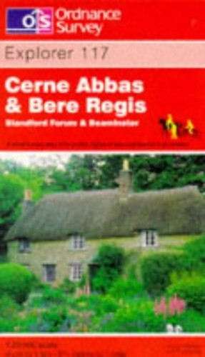 Cerne Abbas and Bere Regis, Blandford Forum and Beaminster By Ordnance Survey