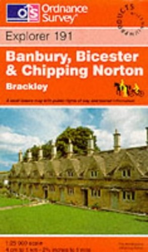 Banbury, Bicester and Chipping Norton By Ordnance Survey