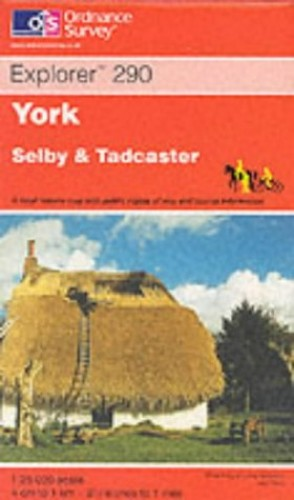 York, Selby and Tadcaster By Ordnance Survey