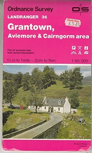 Grantown, Aviemore and Cairngorm Area By Ordnance Survey