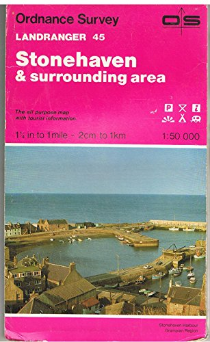 Landranger Maps: Stonehaven and Surrounding Area Sheet 45 (OS Landranger Map) By Ordnance Survey