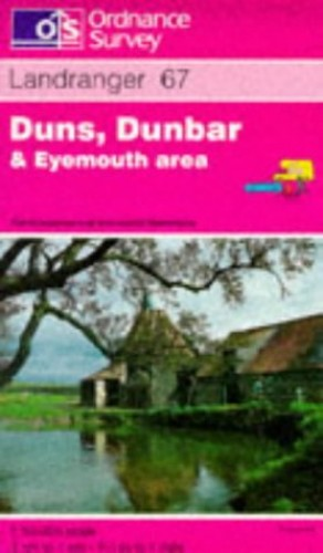 Duns, Dunbar and Eyemouth Area By Ordnance Survey